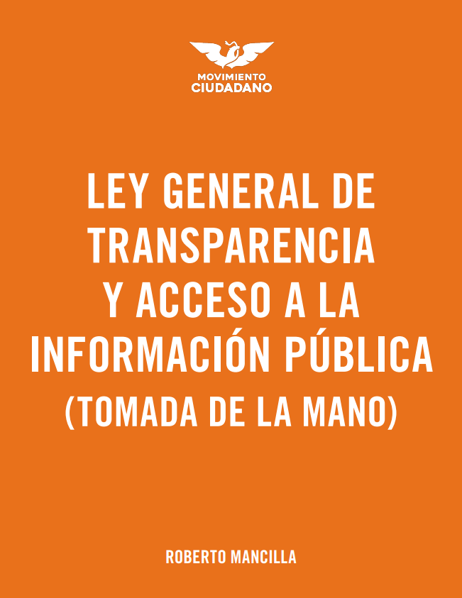 Ley general de transparencia y acceso a la información publica (tomada de la mano)
